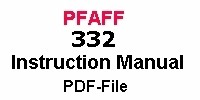 Pfaff 332-260 owner´s manual in English PDF-file Pfaff 332-260 Bedienungsanleitung auf Englisch PDF-file Pfaff 332-260 Instruction manual in English
