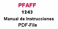 Pfaff 1243 Bedienungsanleitung auf Spanisch PDF-file  Pfaff 1243 Instruction manual in Spanish PDF-file