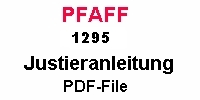 Pfaff 1295 Justieranleitung auf Deutsch PDF-file  Pfaff 1295 Service manual in German PDF-file