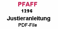 Pfaff 1296 Justieranleitung auf Deutsch PDF-file  Pfaff 1296 Service manual in German PDF-file